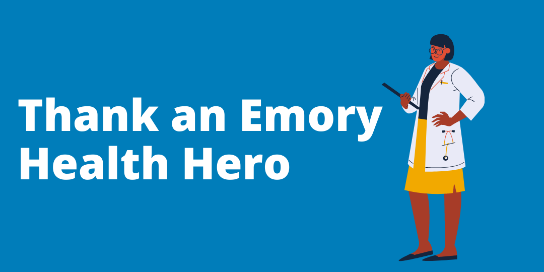Emory Health Hero Thank You Campaign