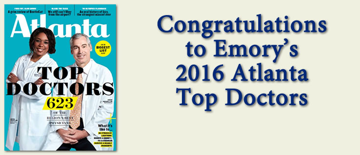 "More than half of the physicians recognized in this year's ""Top Doctors"" issue of Atlanta magazine are Emory doctors"